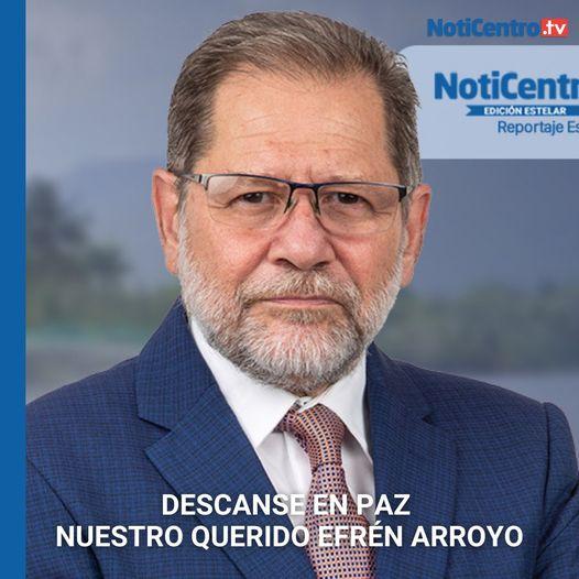 Periodista Efrén Arroyo murió de COVID-19